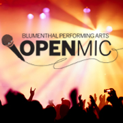 Blumenthal Performing Arts Open Mic