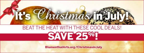 Christmas In July Blumenthal Performing Arts