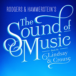 The Sound of Music Coming this Nov 24-29!